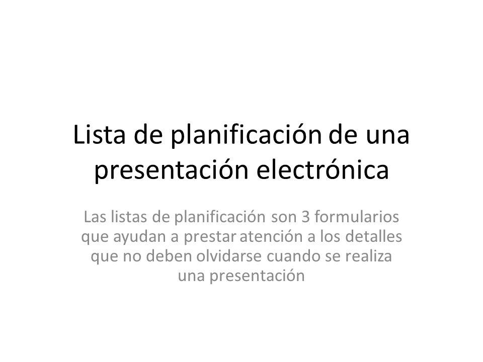 Lista de planificación de una presentación electrónica