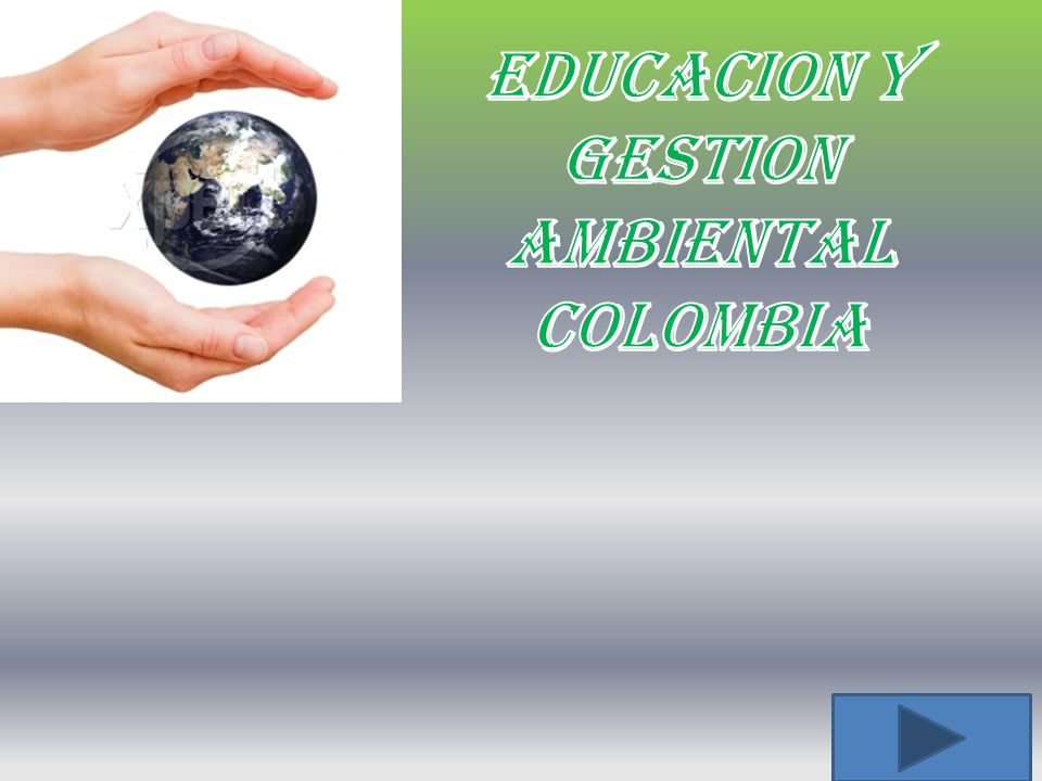EDUCACION Y GESTION AMBIENTAL COLOMBIA