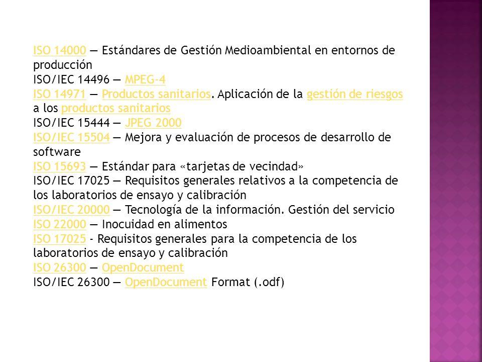 ISO 14000 — Estándares de Gestión Medioambiental en entornos de producción