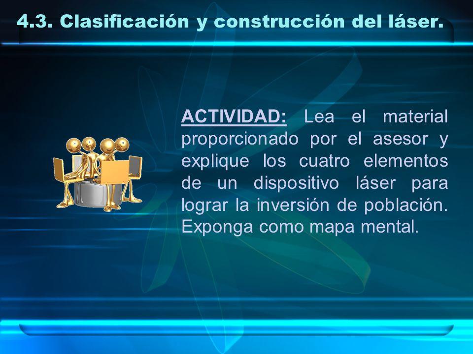 4.3. Clasificación y construcción del láser.
