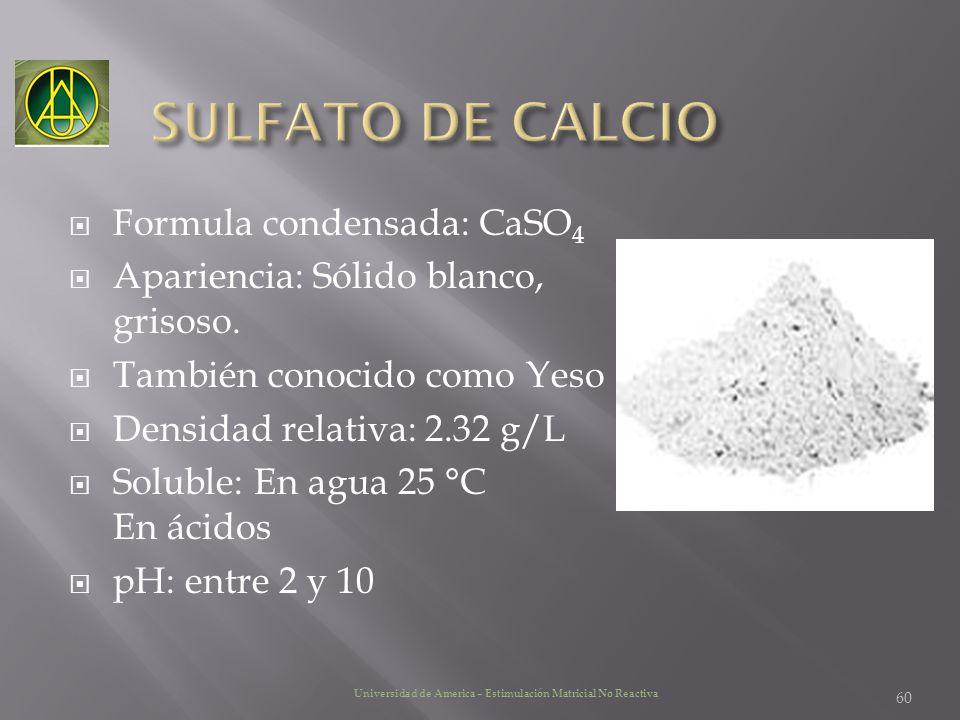 SULFATO DE CALCIO Formula condensada: CaSO4