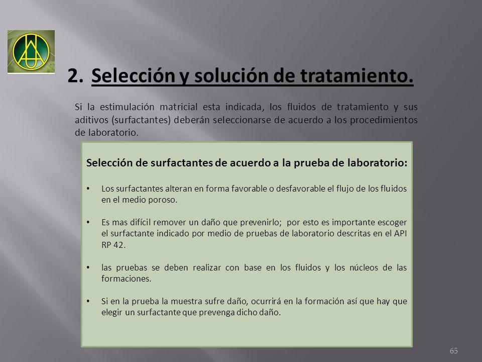 Selección y solución de tratamiento.