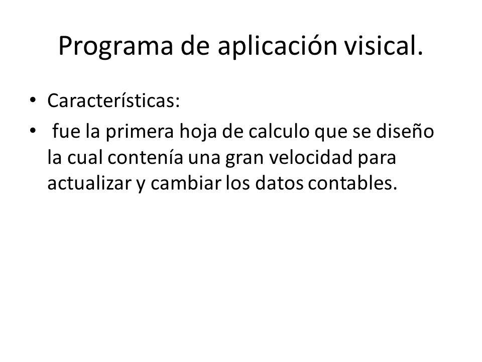 Programa de aplicación visical.
