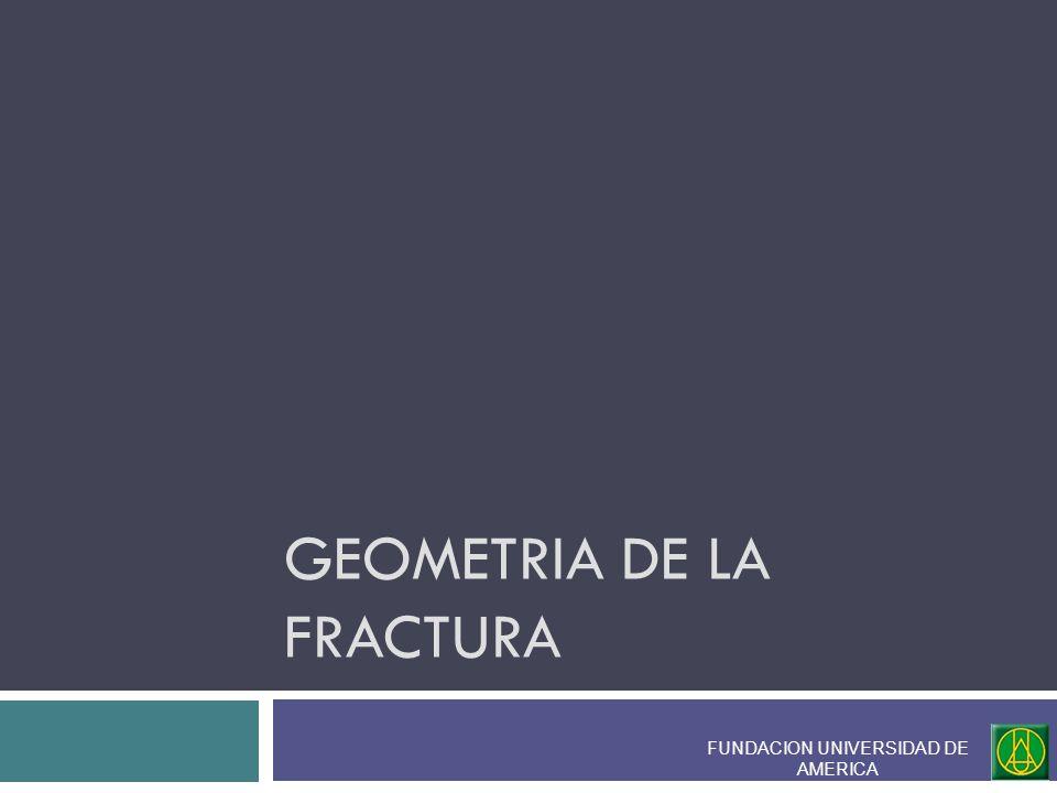 GEOMETRIA DE LA FRACTURA