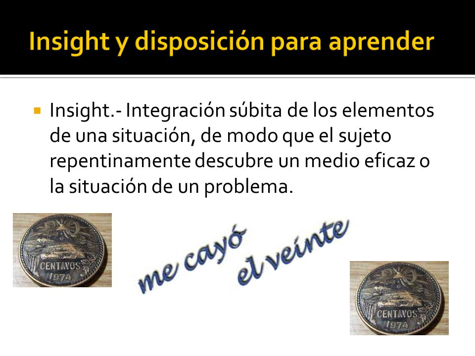 Insight y disposición para aprender