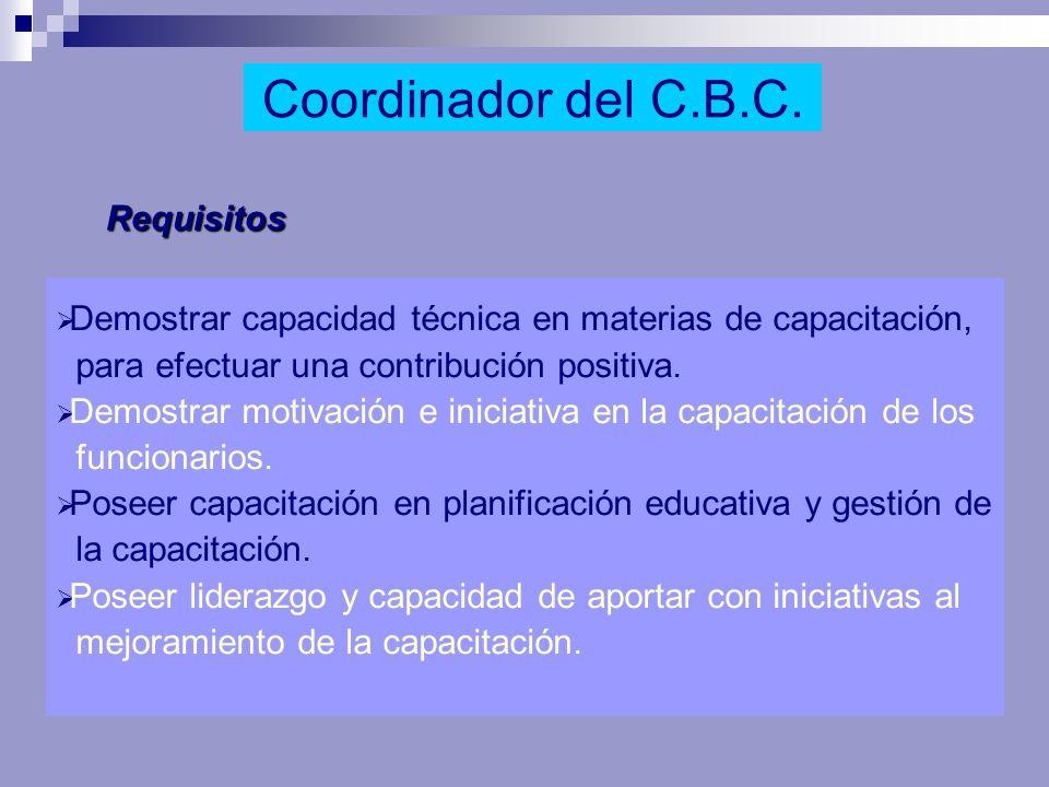 Coordinador del C.B.C. Requisitos