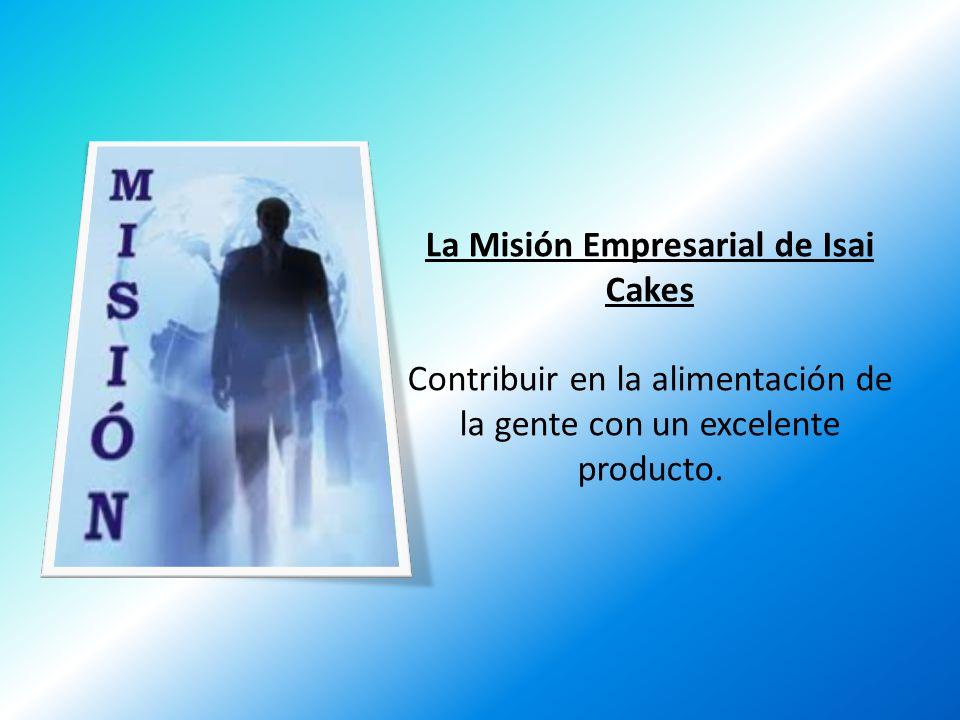 La Misión Empresarial de Isai Cakes