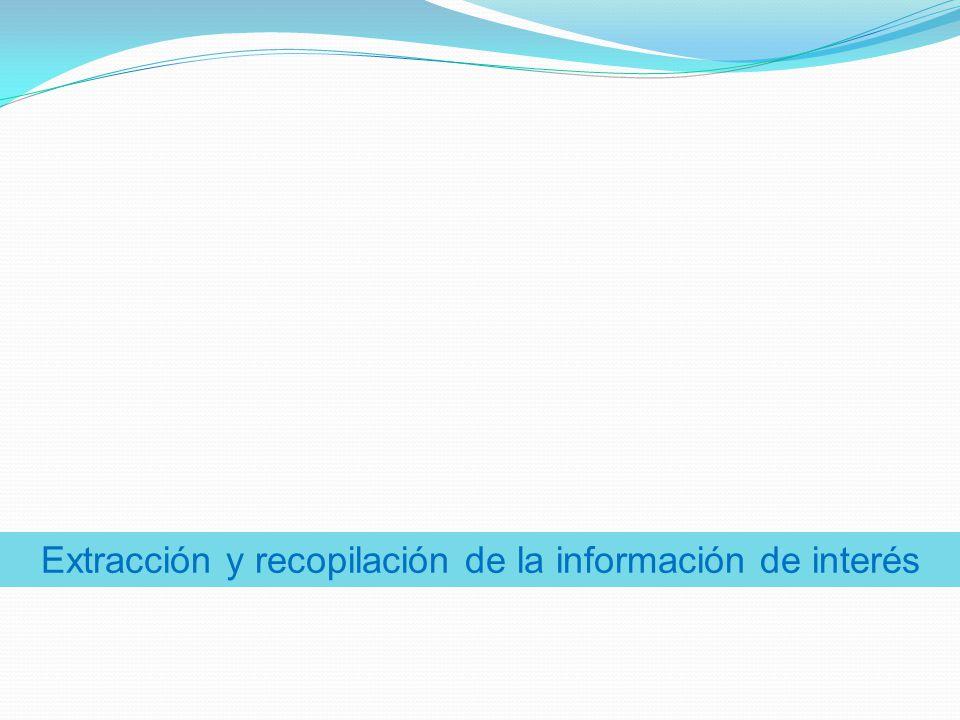 Extracción y recopilación de la información de interés