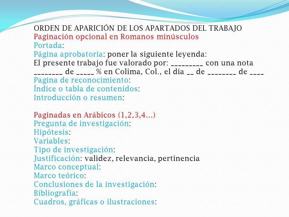 ORDEN DE APARICIÓN DE LOS APARTADOS DEL TRABAJO