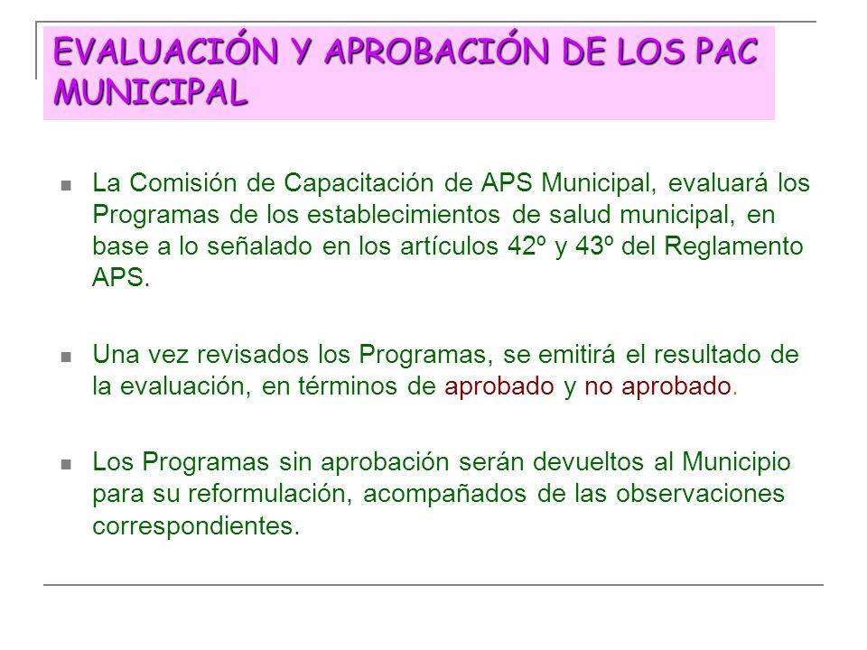 EVALUACIÓN Y APROBACIÓN DE LOS PAC MUNICIPAL
