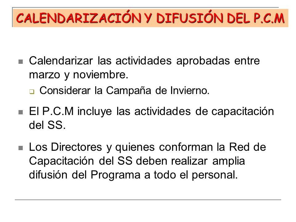CALENDARIZACIÓN Y DIFUSIÓN DEL P.C.M
