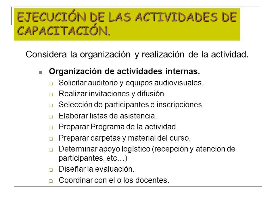 EJECUCIÓN DE LAS ACTIVIDADES DE CAPACITACIÓN.