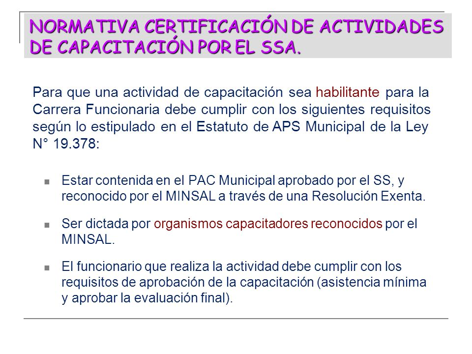 NORMATIVA CERTIFICACIÓN DE ACTIVIDADES DE CAPACITACIÓN POR EL SSA.