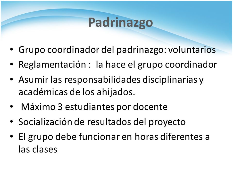 Padrinazgo Grupo coordinador del padrinazgo: voluntarios