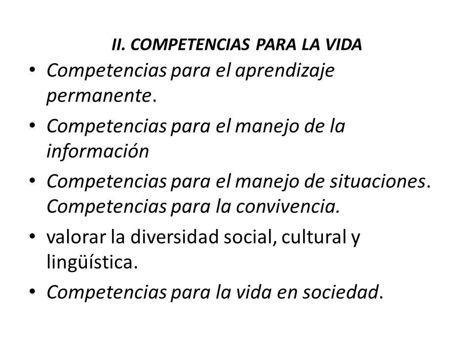 II. COMPETENCIAS PARA LA VIDA