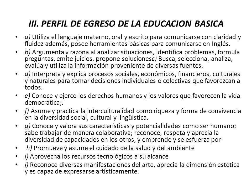 III. PERFIL DE EGRESO DE LA EDUCACION BASICA