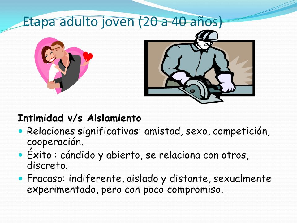 Etapa adulto joven (20 a 40 años)
