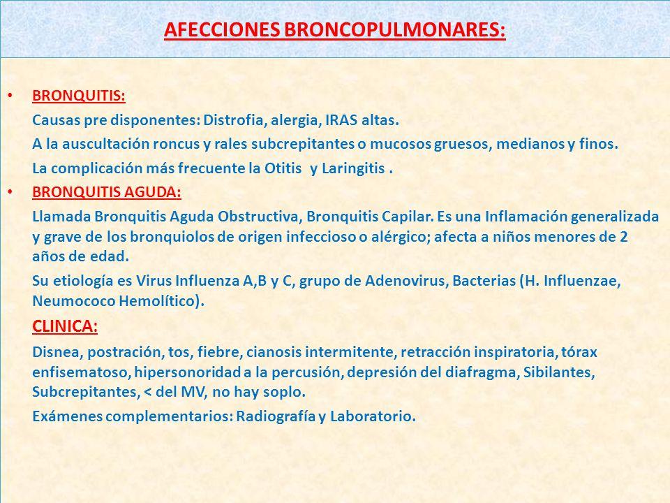 AFECCIONES BRONCOPULMONARES: