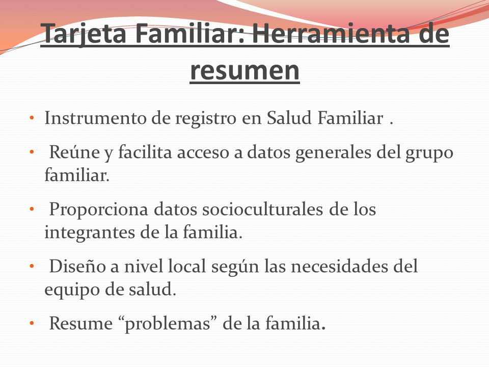 Tarjeta Familiar: Herramienta de resumen