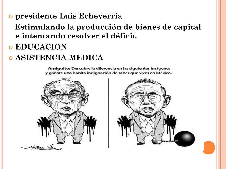 presidente Luis Echeverría