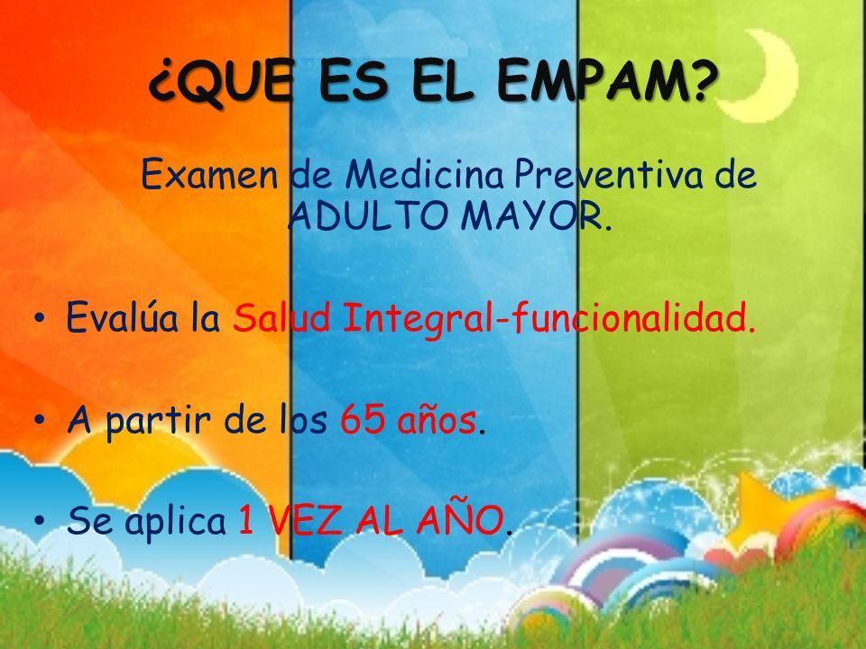 Examen de Medicina Preventiva de ADULTO MAYOR.