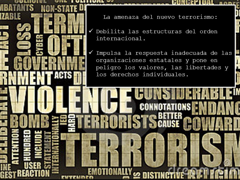 La amenaza del nuevo terrorismo:
