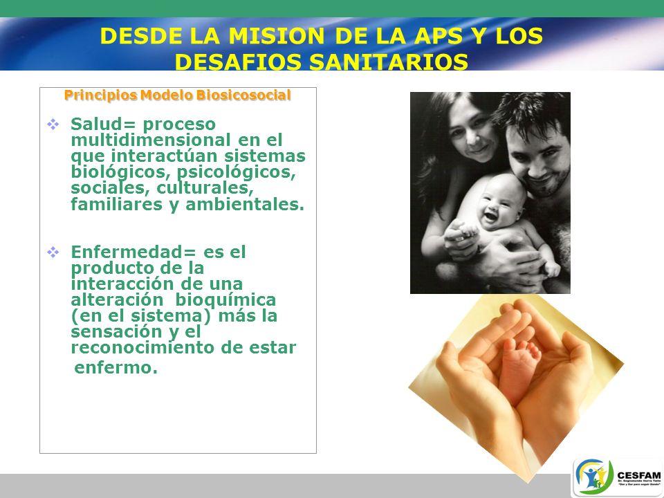 DESDE LA MISION DE LA APS Y LOS DESAFIOS SANITARIOS