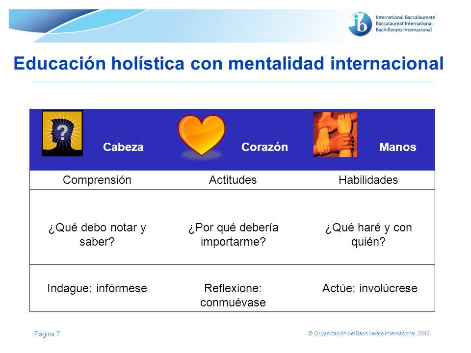 Educación holística con mentalidad internacional
