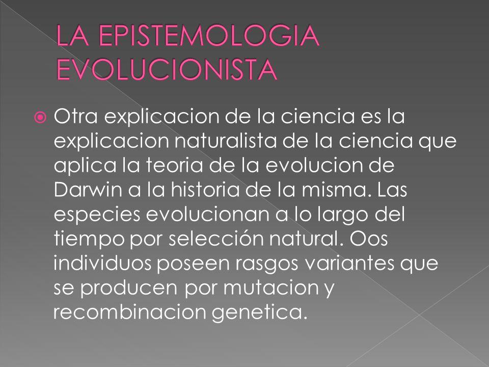 LA EPISTEMOLOGIA EVOLUCIONISTA