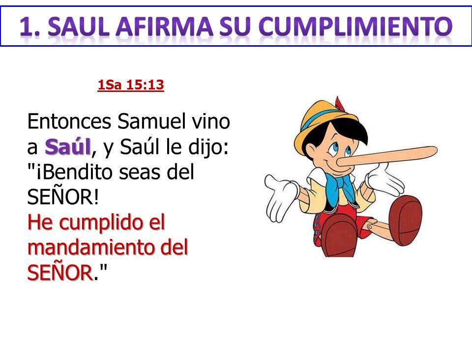 1. SAUL afirma su cumplimiento