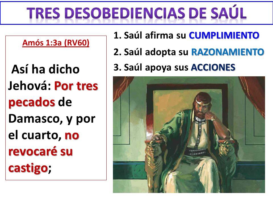 Tres desobediencias de Saúl
