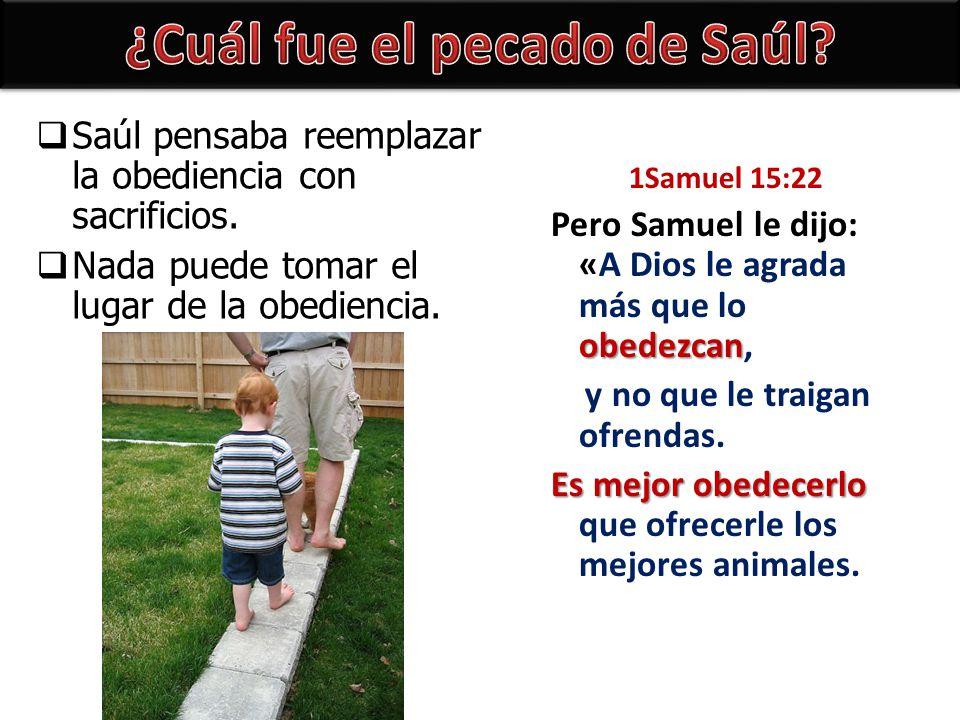 ¿Cuál fue el pecado de Saúl