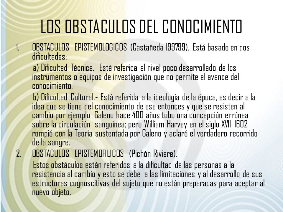 LOS OBSTACULOS DEL CONOCIMIENTO