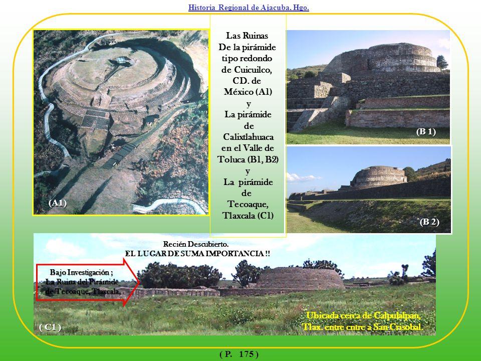Historia Regional de Ajacuba, Hgo. EL LUGAR DE SUMA IMPORTANCIA !!