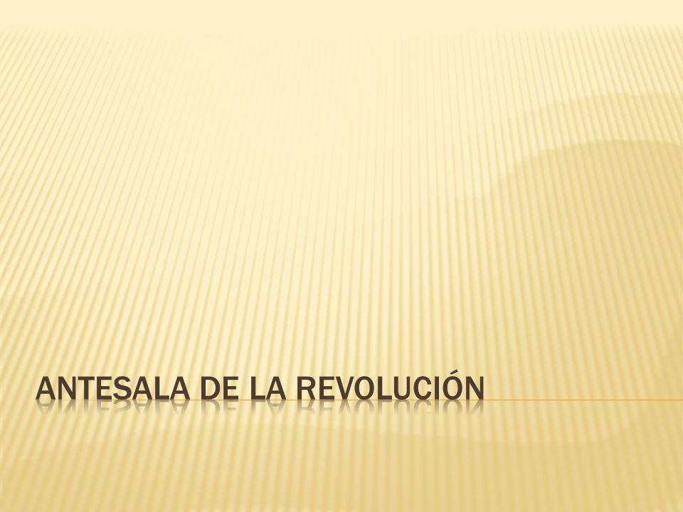 Antesala de la Revolución