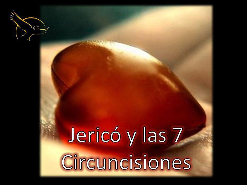 Jericó y las 7 Circuncisiones