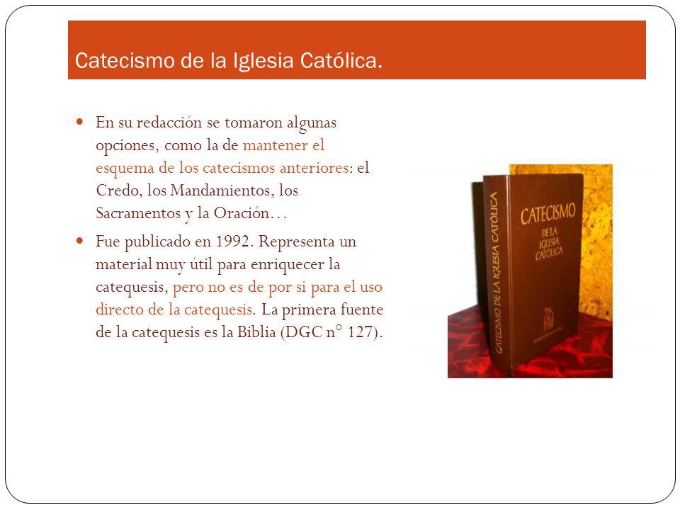 Catecismo de la Iglesia Católica.