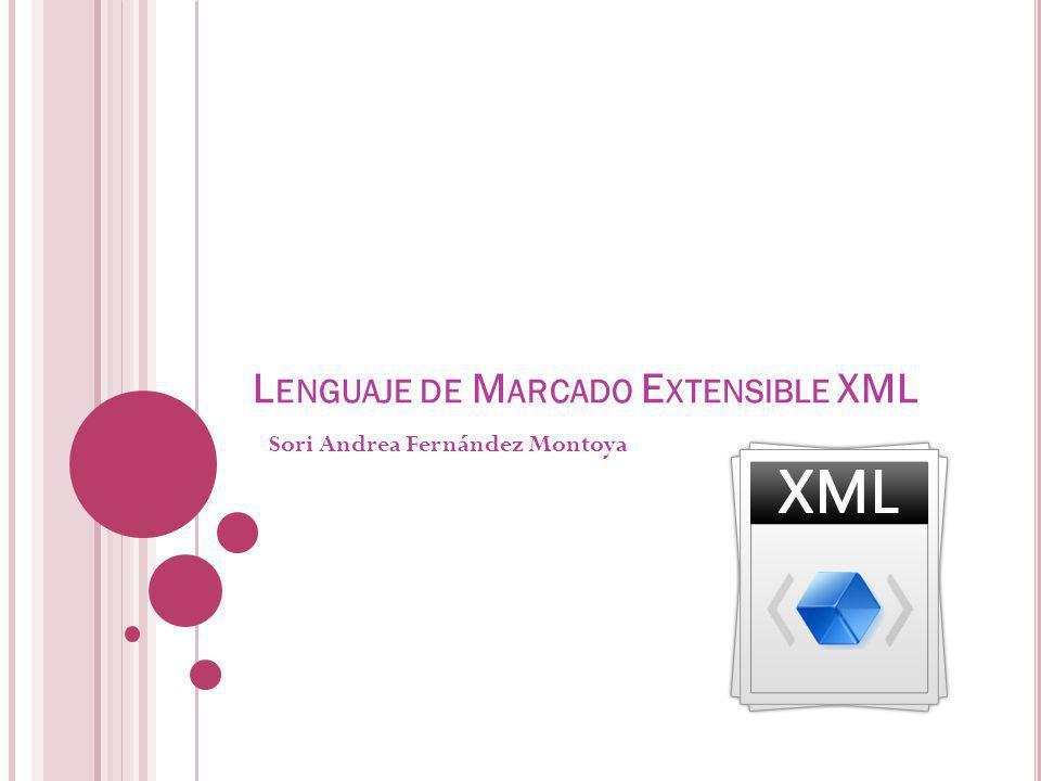 Lenguaje de Marcado Extensible XML