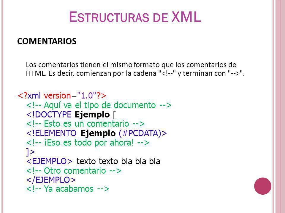 Estructuras de XML COMENTARIOS