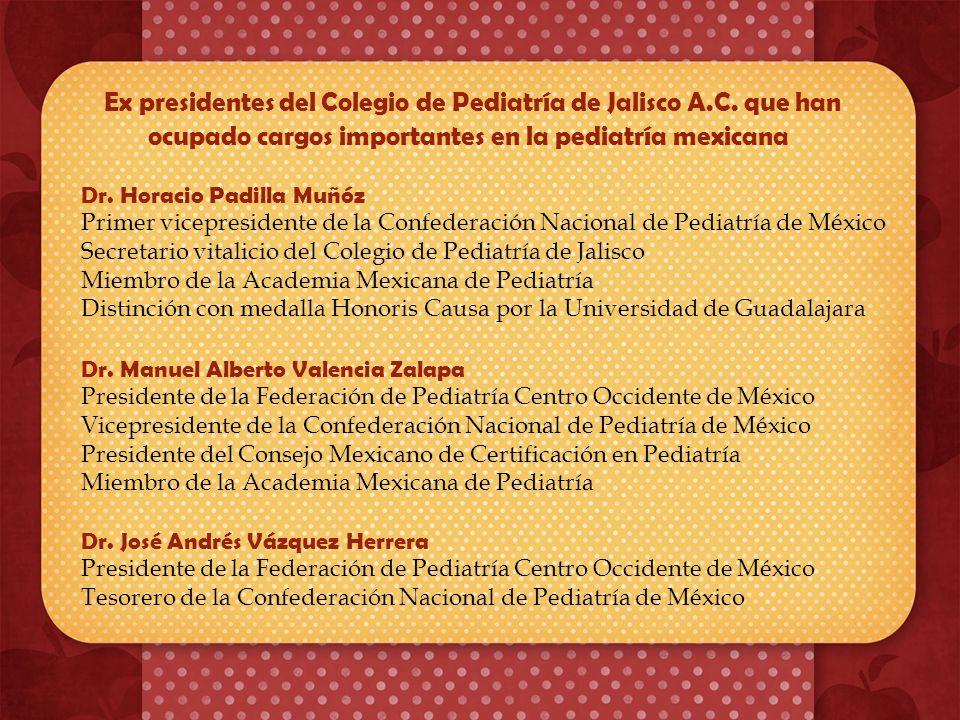 Ex presidentes del Colegio de Pediatría de Jalisco A. C