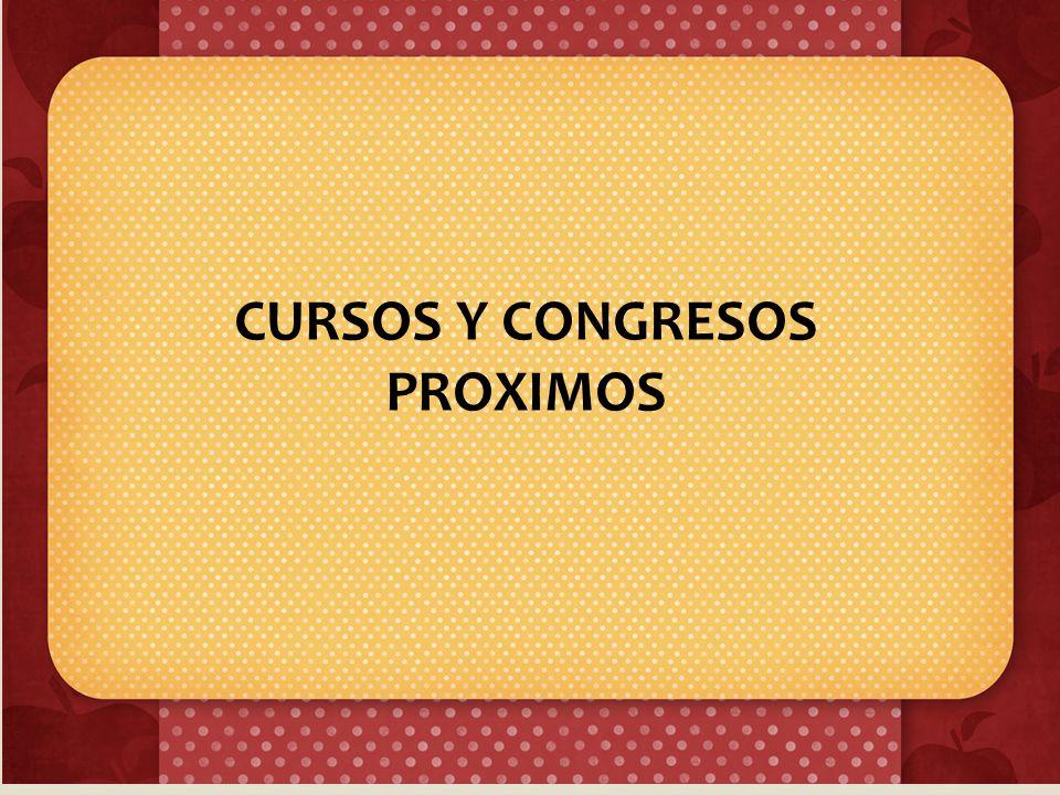 CURSOS Y CONGRESOS PROXIMOS