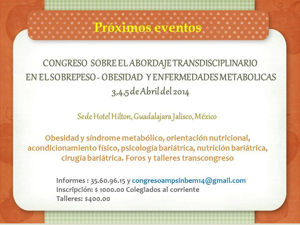 Próximos eventos CONGRESO SOBRE EL ABORDAJE TRANSDISCIPLINARIO