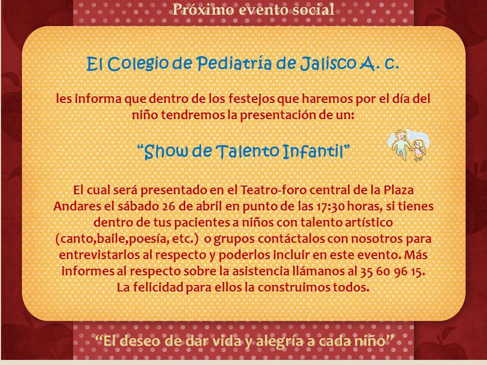 El Colegio de Pediatría de Jalisco A. c. Show de Talento Infantil
