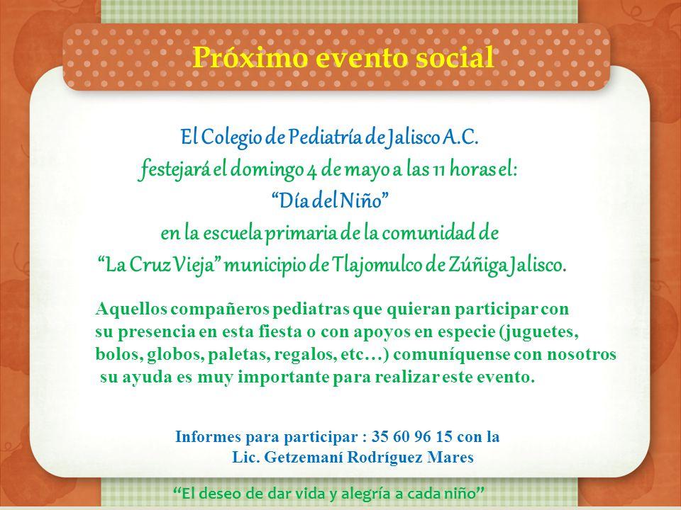 Próximo evento social El Colegio de Pediatría de Jalisco A.C.