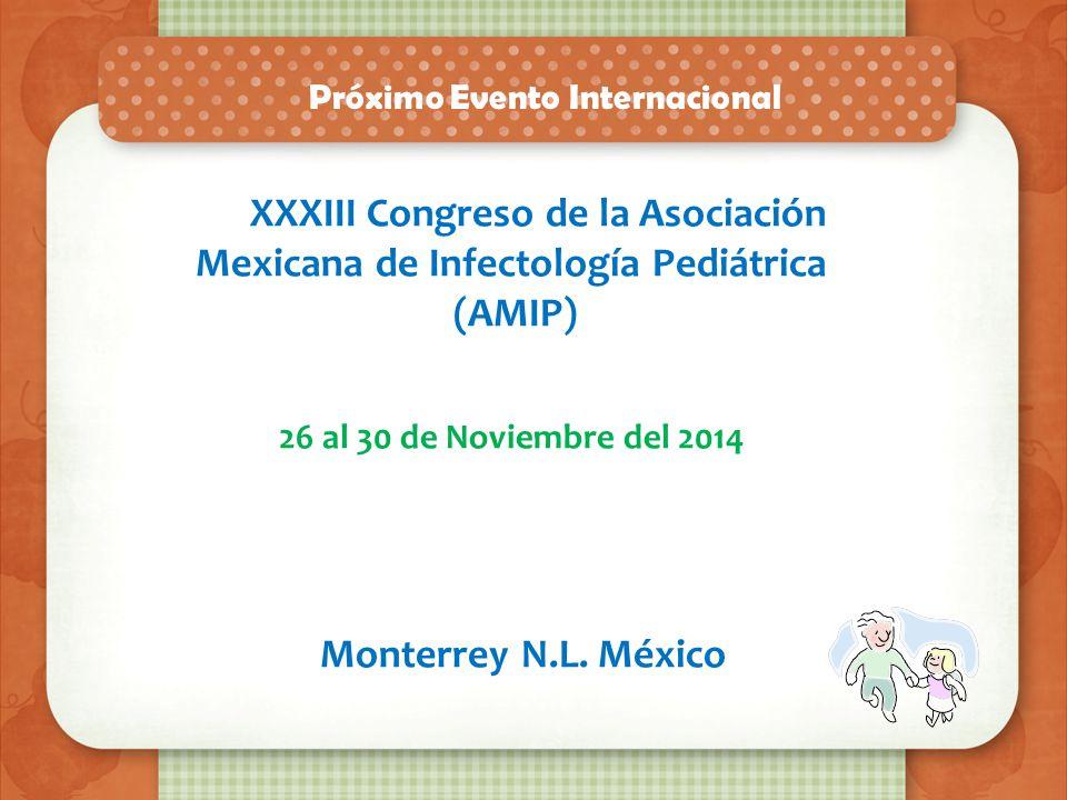 (AMIP) Monterrey N.L. México Próximo Evento Internacional