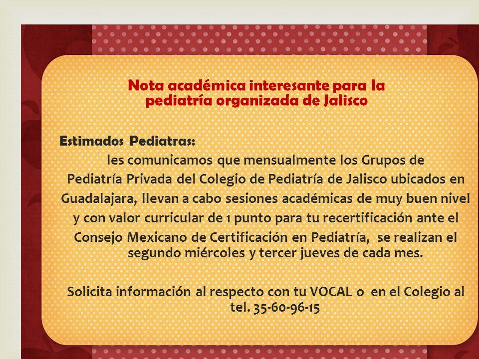 Nota académica interesante para la pediatría organizada de Jalisco