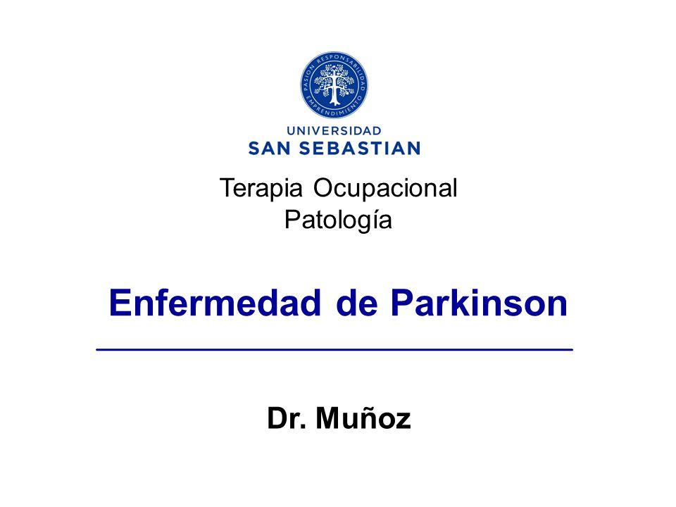 Terapia Ocupacional Patología Enfermedad de Parkinson