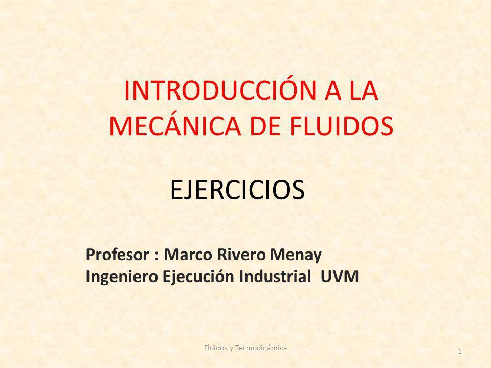 INTRODUCCIÓN A LA MECÁNICA DE FLUIDOS