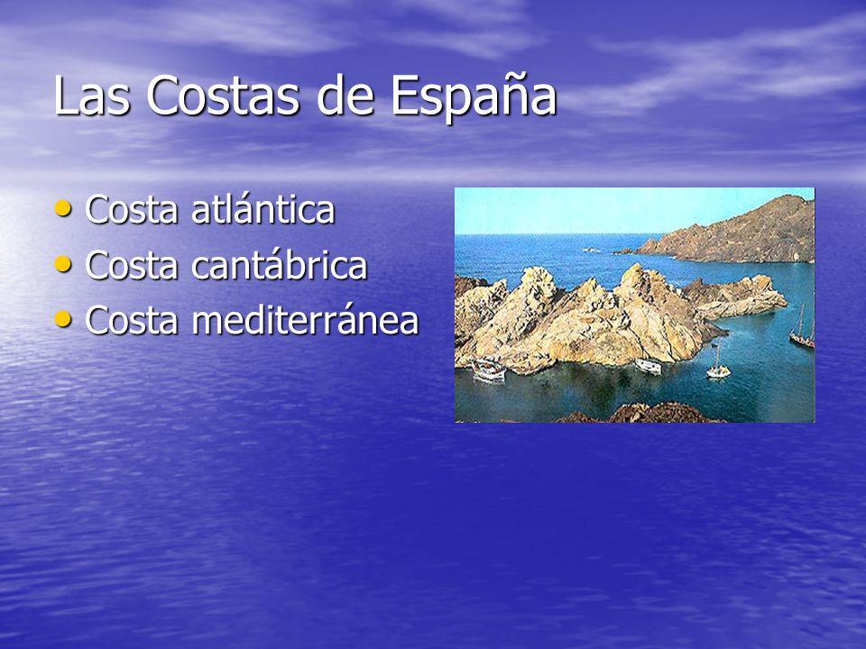 Las Costas de España Costa atlántica Costa cantábrica