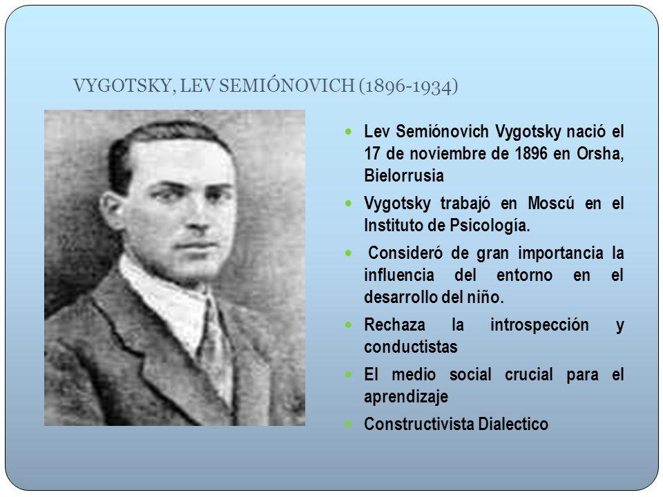 VYGOTSKY, LEV SEMIÓNOVICH (1896-1934)